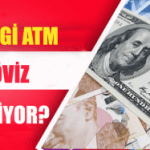 Döviz (Dolar-Euro-Sterlin) çekilebilen ATM ler